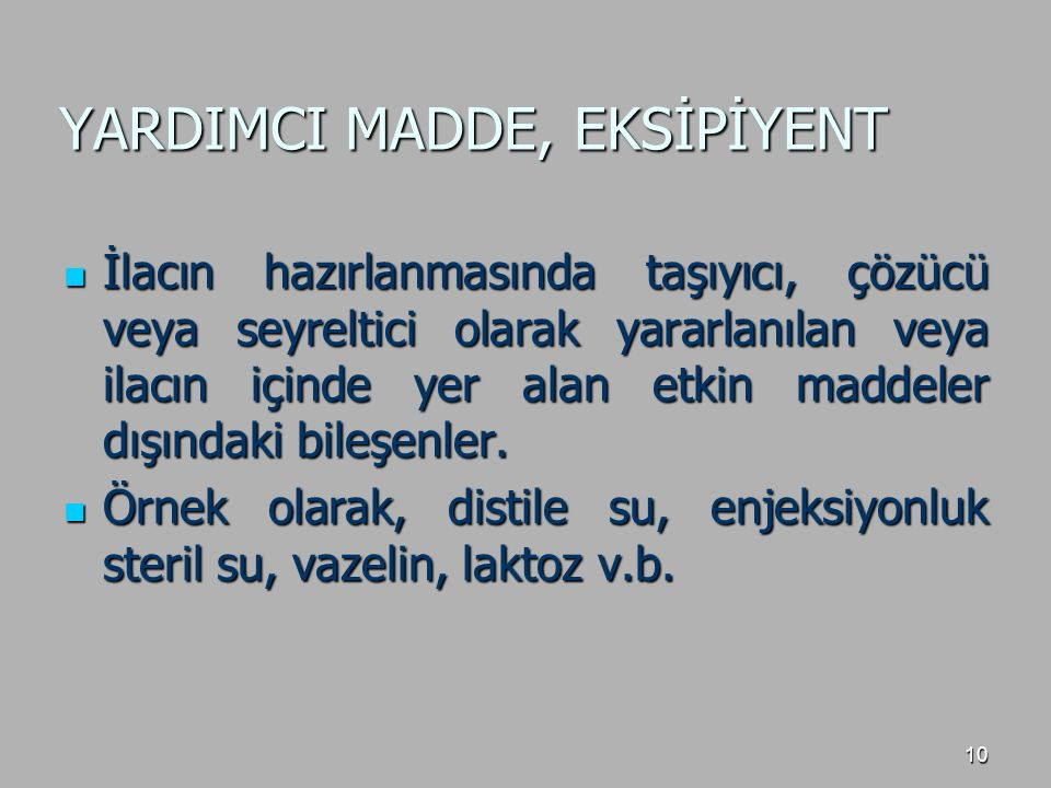 YARDIMCI MADDE, EKSİPİYENT