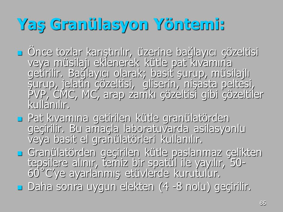 Yaş Granülasyon Yöntemi:
