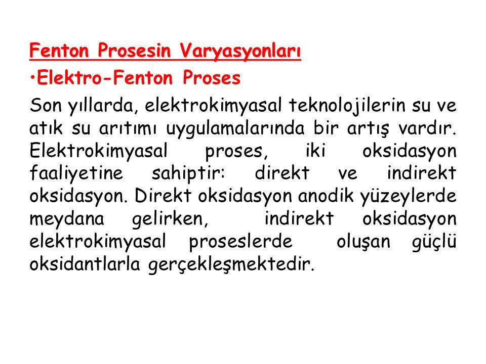 Fenton Prosesin Varyasyonları