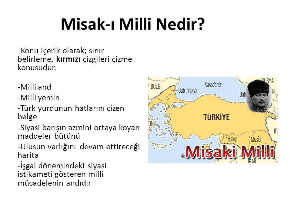 Misak-ı Milli Nedir -Milli and -Milli yemin