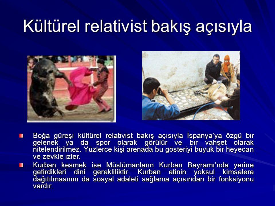 Kültürel relativist bakış açısıyla