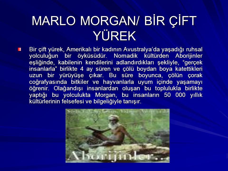 MARLO MORGAN/ BİR ÇİFT YÜREK