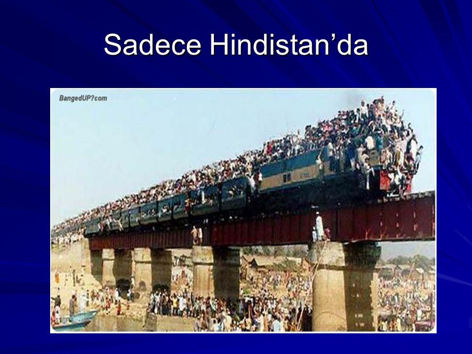 Sadece Hindistan'da