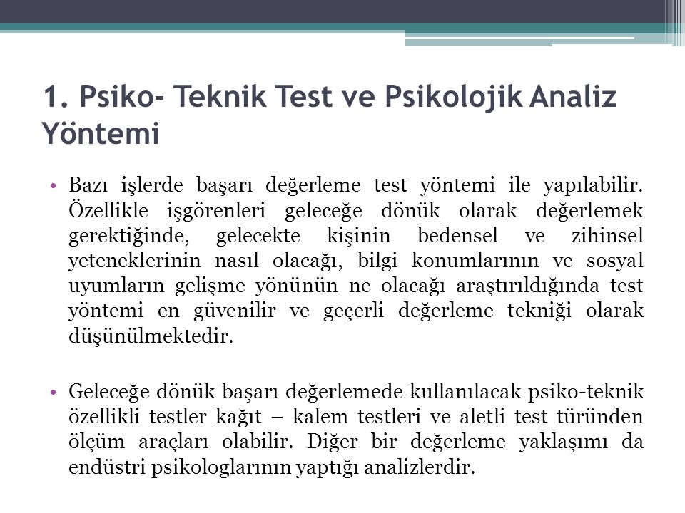 1. Psiko- Teknik Test ve Psikolojik Analiz Yöntemi