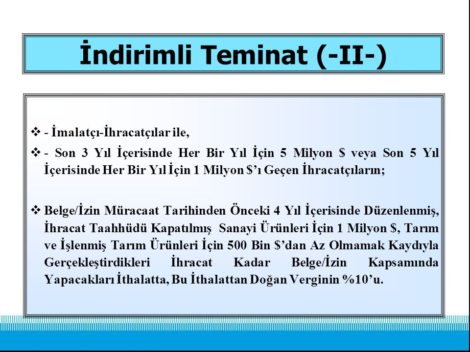 İndirimli Teminat (-II-)