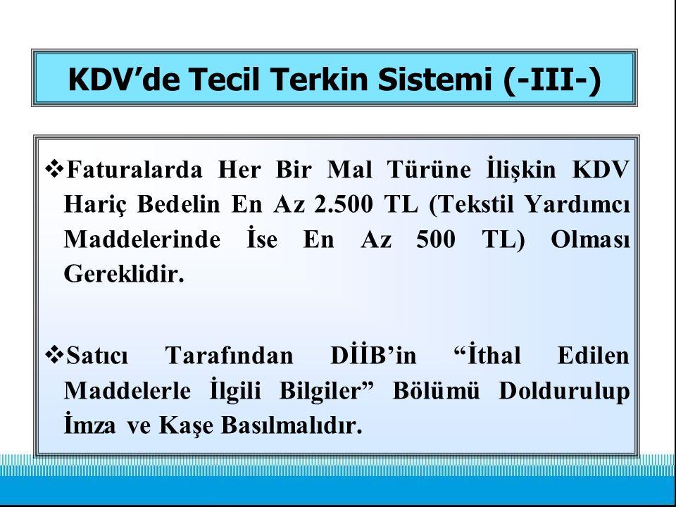 KDV'de Tecil Terkin Sistemi (-III-)