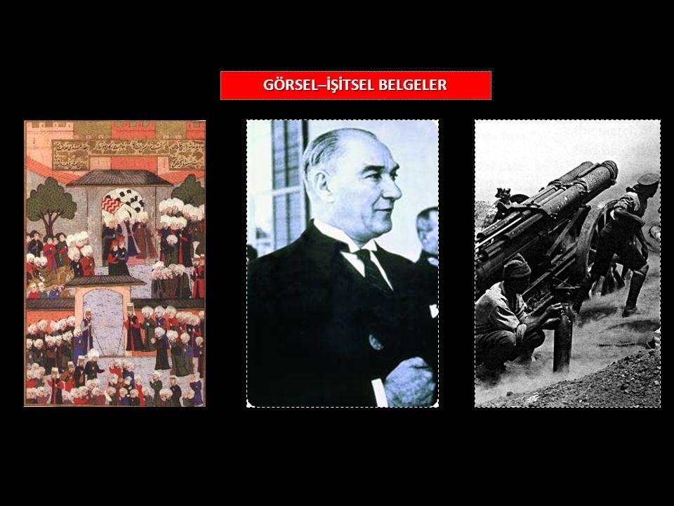 GÖRSEL–İŞİTSEL BELGELER