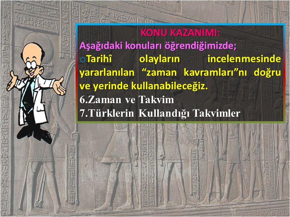 7.Türklerin Kullandığı Takvimler