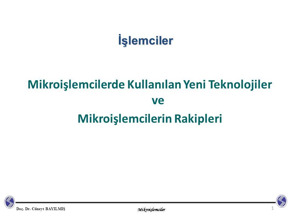 Mikroişlemcilerde Kullanılan Yeni Teknolojiler ve