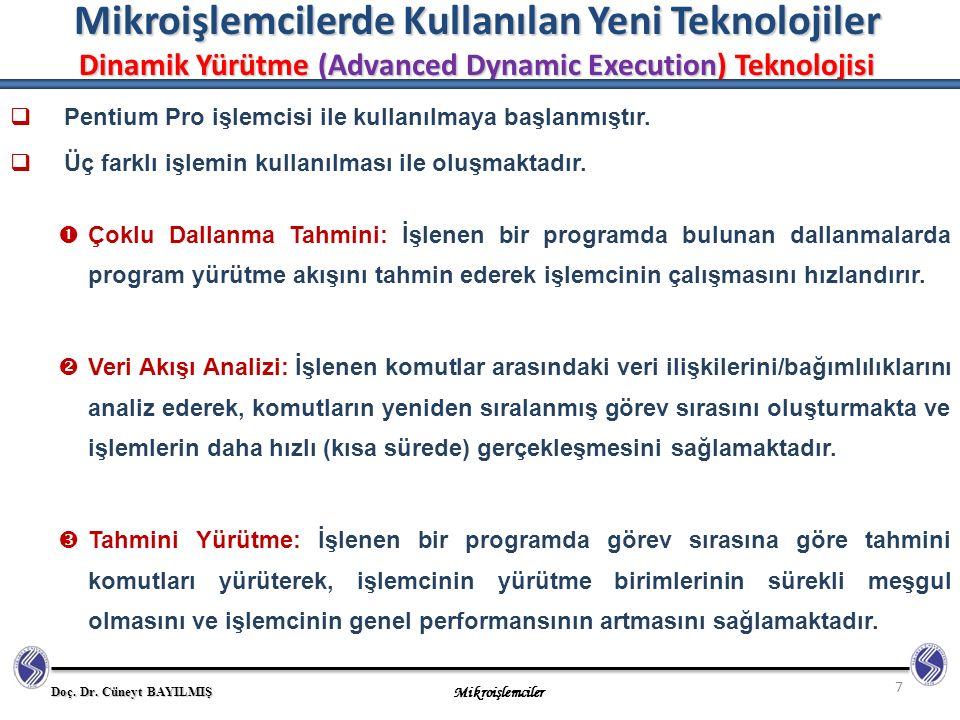Mikroişlemcilerde Kullanılan Yeni Teknolojiler Dinamik Yürütme (Advanced Dynamic Execution) Teknolojisi