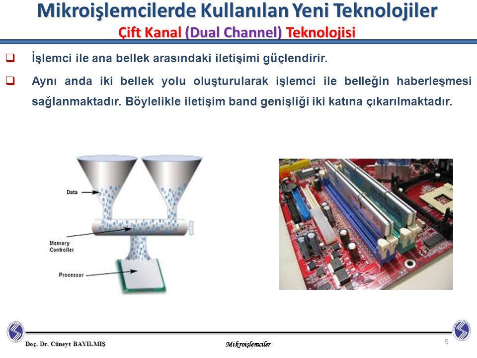 Mikroişlemcilerde Kullanılan Yeni Teknolojiler Çift Kanal (Dual Channel) Teknolojisi