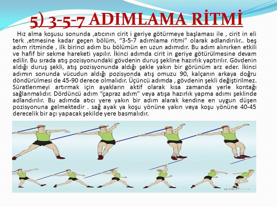 5) 3-5-7 ADIMLAMA RİTMİ