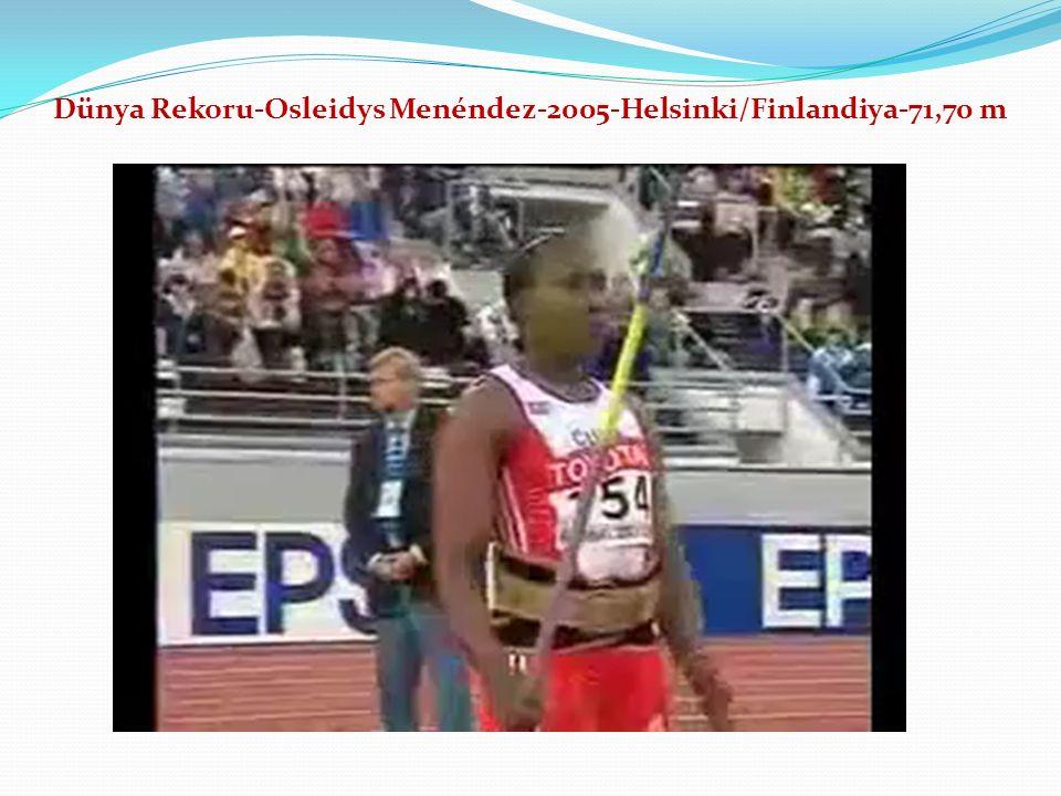 Dünya Rekoru-Osleidys Menéndez-2005-Helsinki/Finlandiya-71,70 m