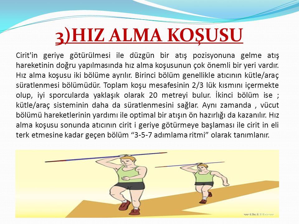 3)HIZ ALMA KOŞUSU