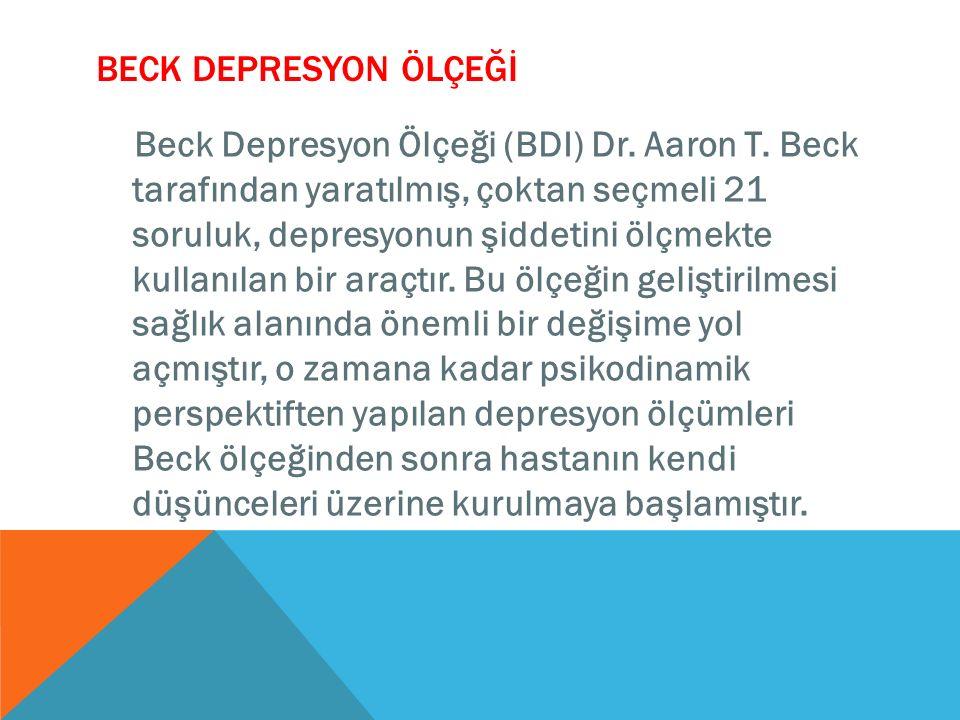 BECK DEPRESYON ÖLÇEĞİ
