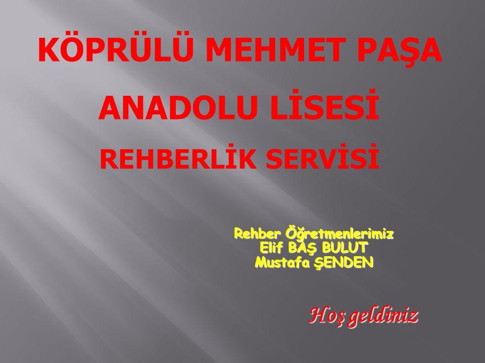 Rehber Öğretmenlerimiz Elif BAŞ BULUT Mustafa ŞENDEN Hoş geldiniz