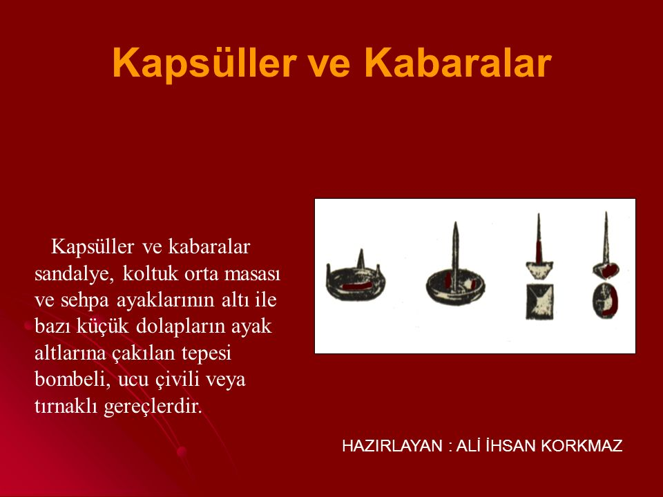 Kapsüller ve Kabaralar