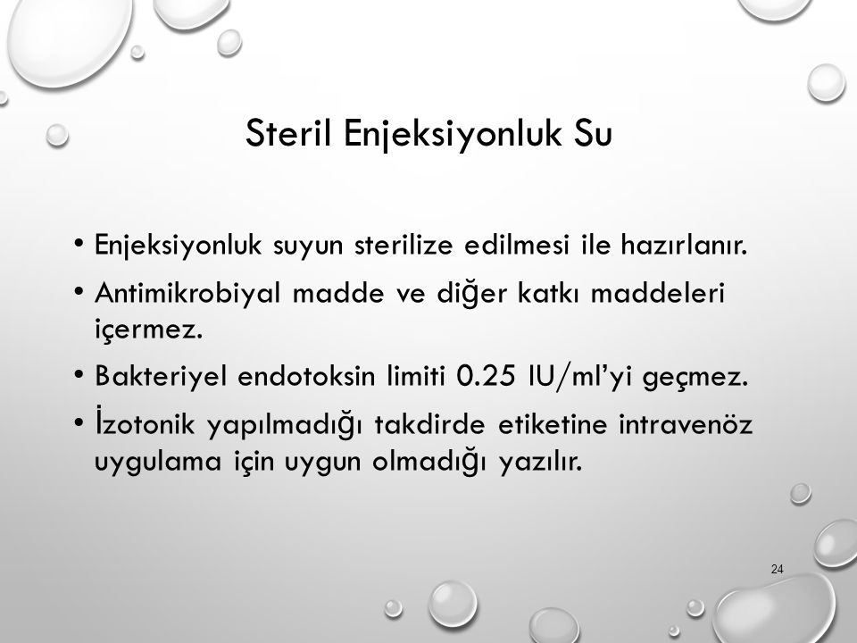 Steril Enjeksiyonluk Su