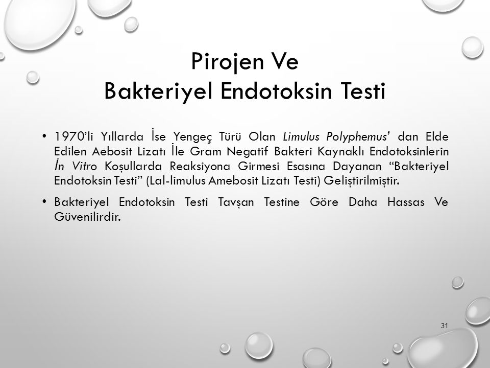 Pirojen Ve Bakteriyel Endotoksin Testi