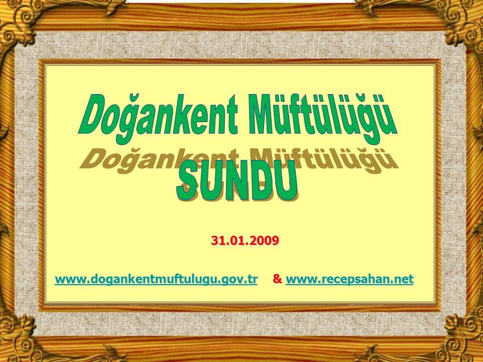 www.dogankentmuftulugu.gov.tr & www.recepsahan.net