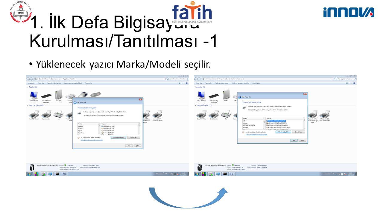 1. İlk Defa Bilgisayara Kurulması/Tanıtılması -1