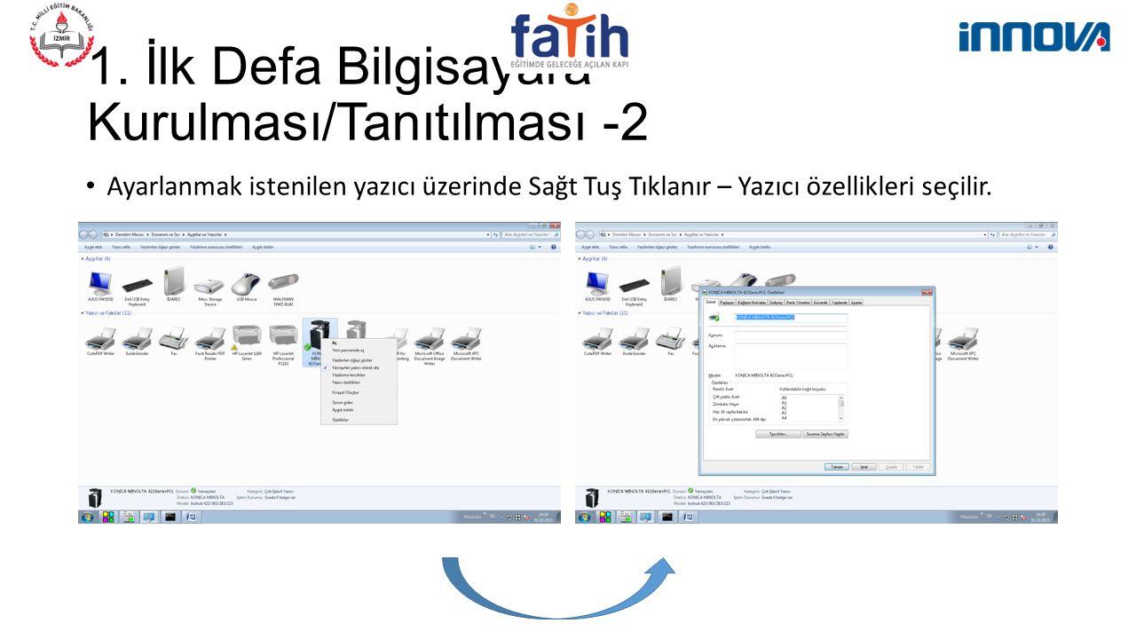 1. İlk Defa Bilgisayara Kurulması/Tanıtılması -2