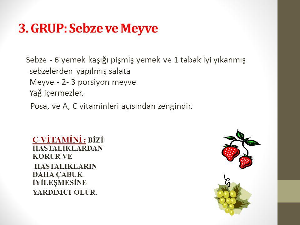3. GRUP: Sebze ve Meyve
