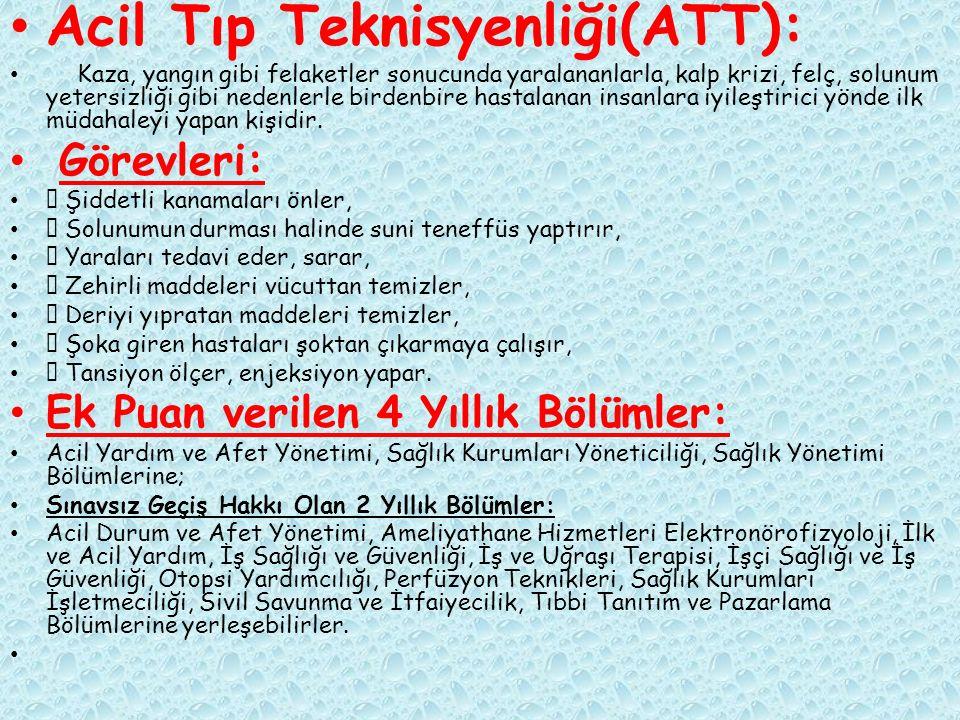 Acil Tıp Teknisyenliği(ATT):
