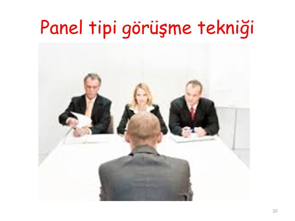 Panel tipi görüşme tekniği