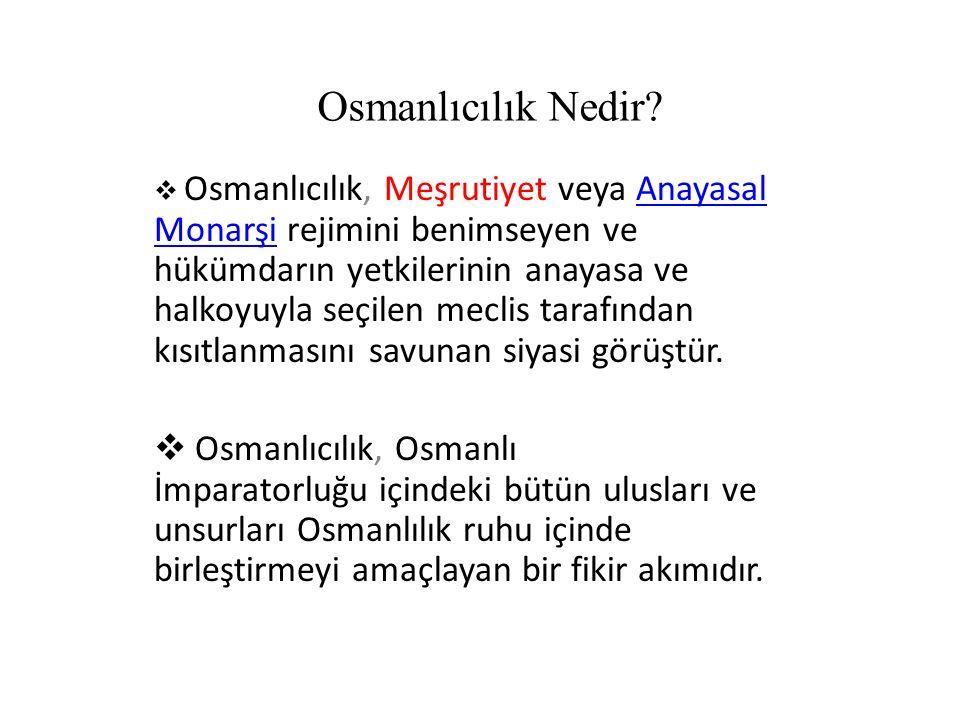 Osmanlıcılık Nedir