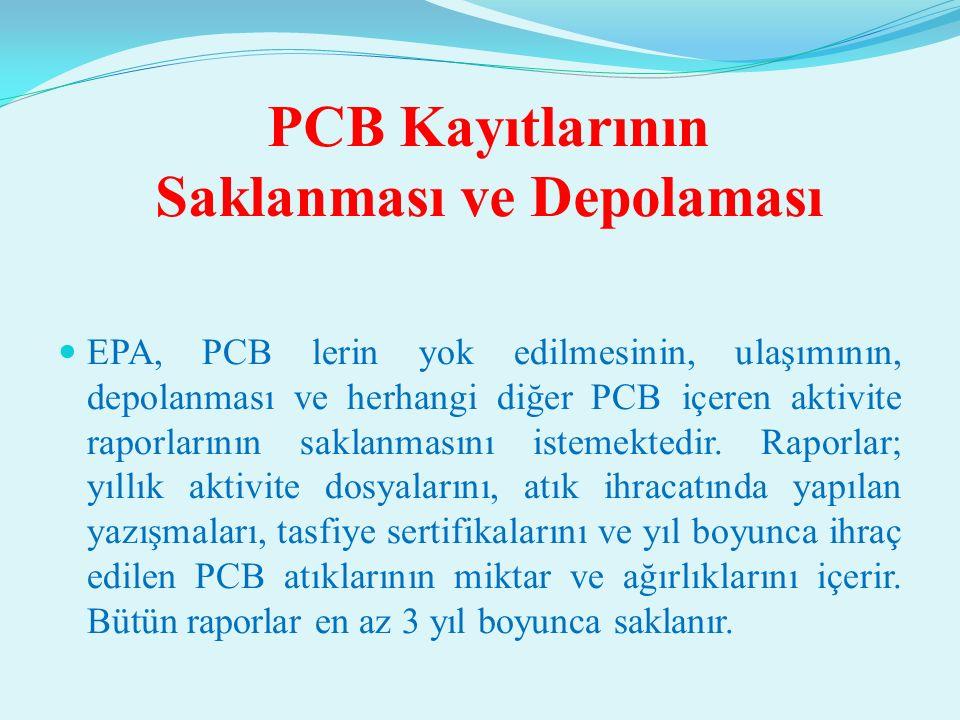 PCB Kayıtlarının Saklanması ve Depolaması