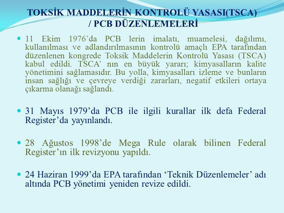 TOKSİK MADDELERİN KONTROLÜ YASASI(TSCA) / PCB DÜZENLEMELERİ