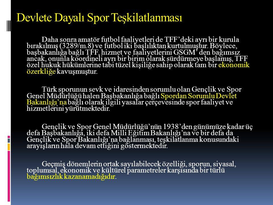 Devlete Dayalı Spor Teşkilatlanması