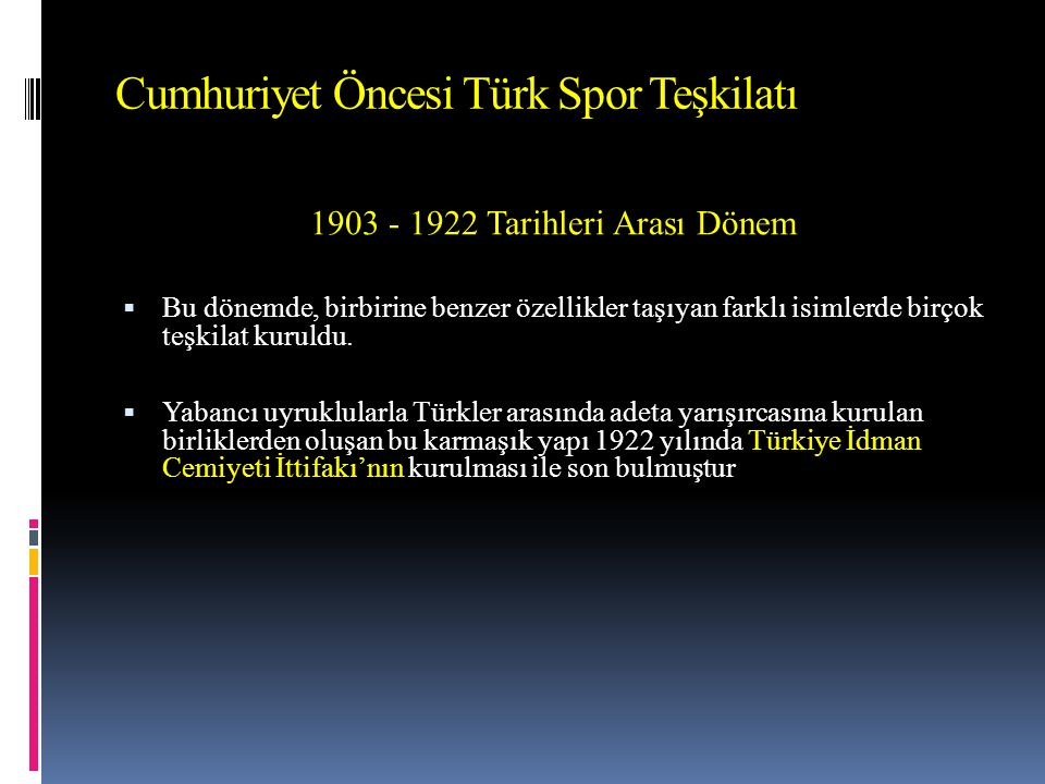 Cumhuriyet Öncesi Türk Spor Teşkilatı