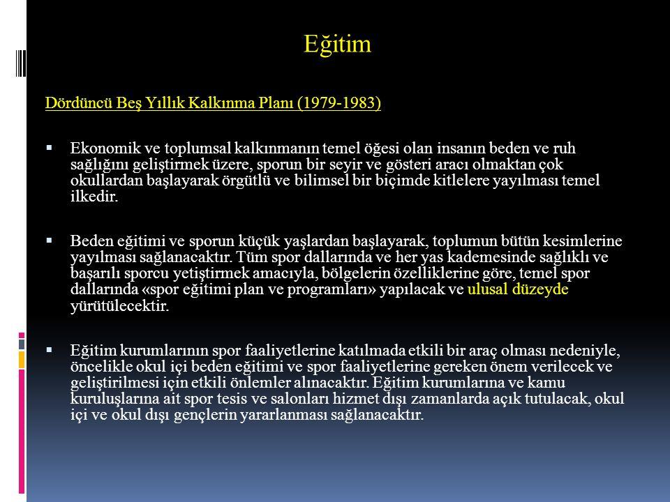 Eğitim Dördüncü Beş Yıllık Kalkınma Planı (1979-1983)