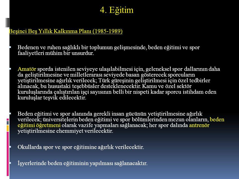4. Eğitim Beşinci Beş Yıllık Kalkınma Planı (1985-1989)
