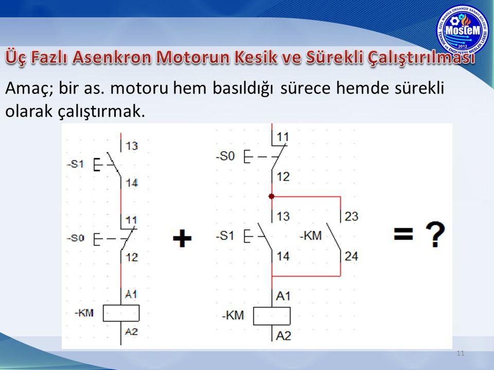 Üç Fazlı Asenkron Motorun Kesik ve Sürekli Çalıştırılması