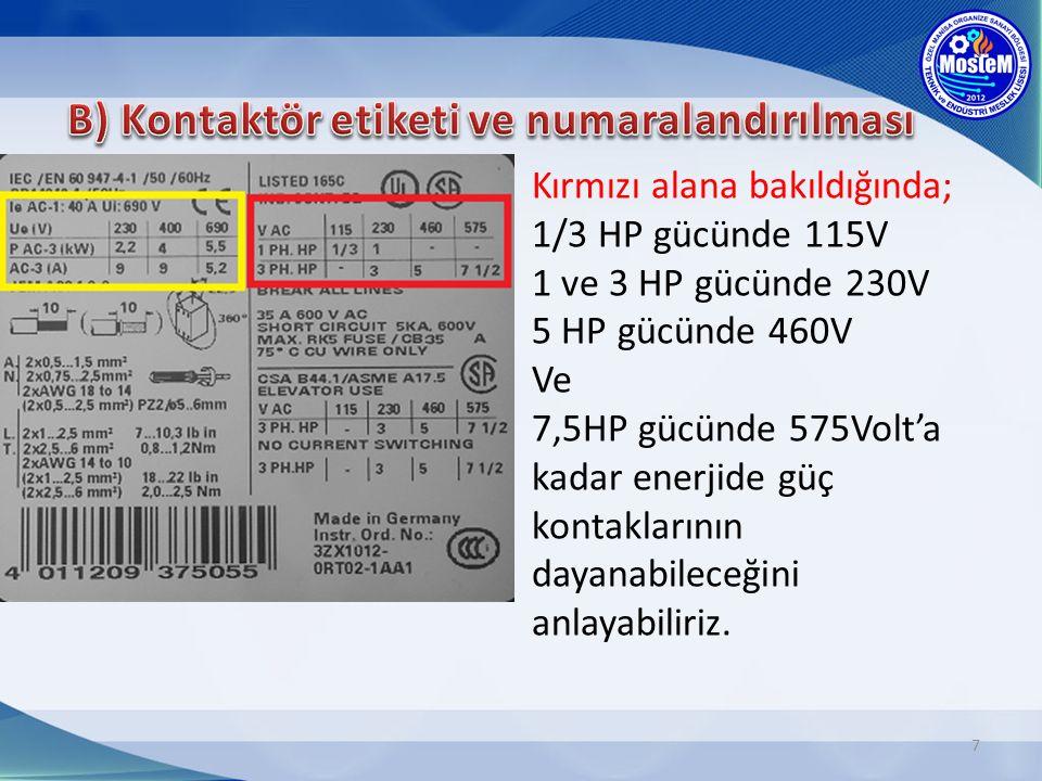 B) Kontaktör etiketi ve numaralandırılması
