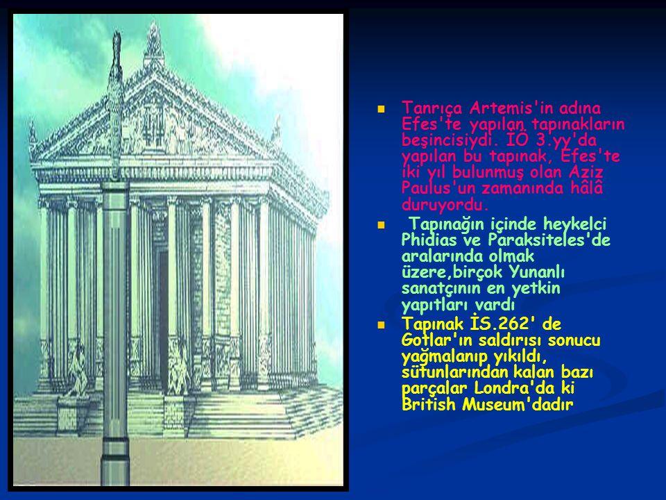 Tanrıça Artemis in adına Efes te yapılan tapınakların beşincisiydi