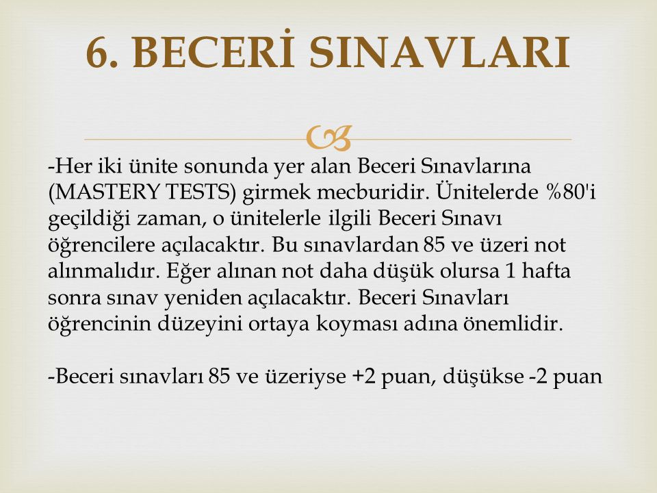 6. BECERİ SINAVLARI