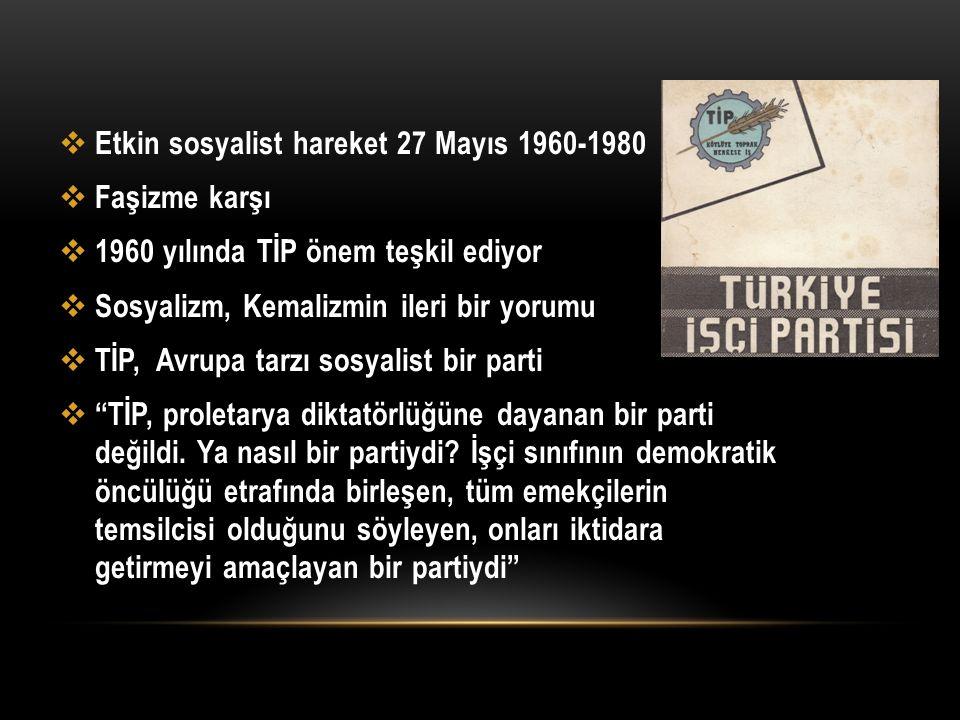 Etkin sosyalist hareket 27 Mayıs 1960-1980