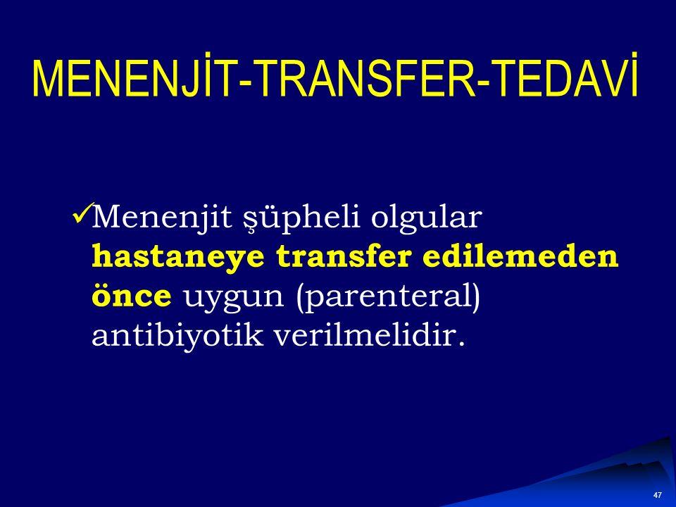 MENENJİT-TRANSFER-TEDAVİ