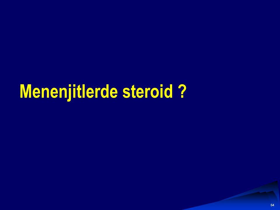 Menenjitlerde steroid