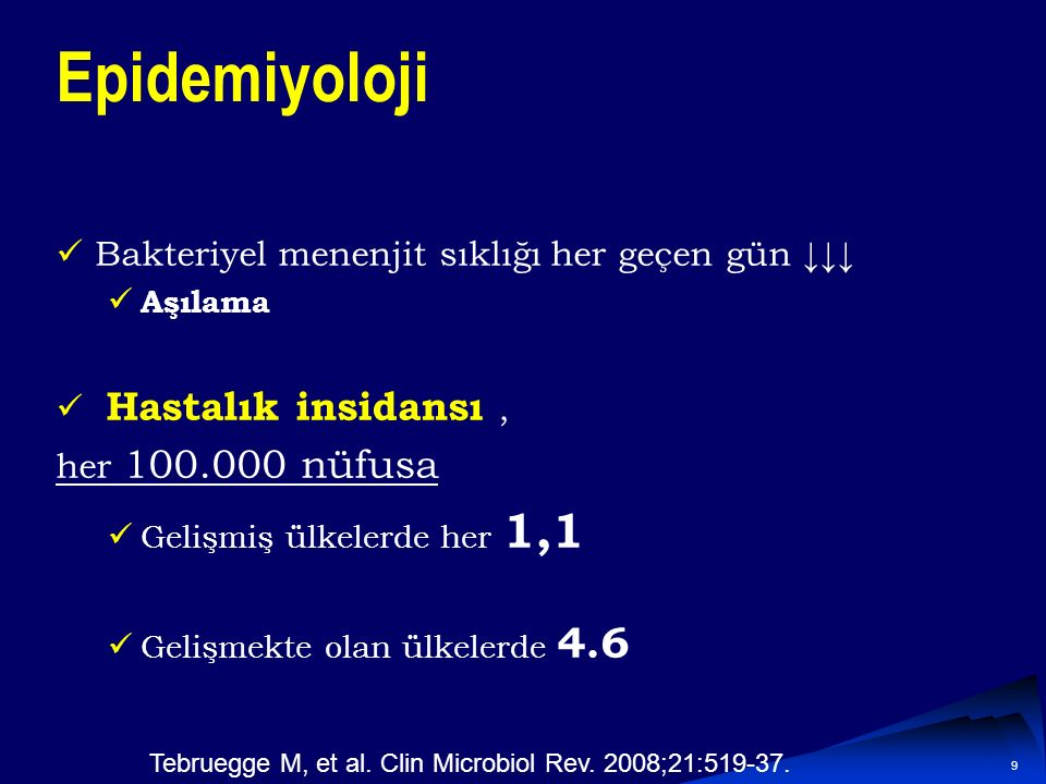 Tebruegge M, et al. Clin Microbiol Rev. 2008;21:519-37.