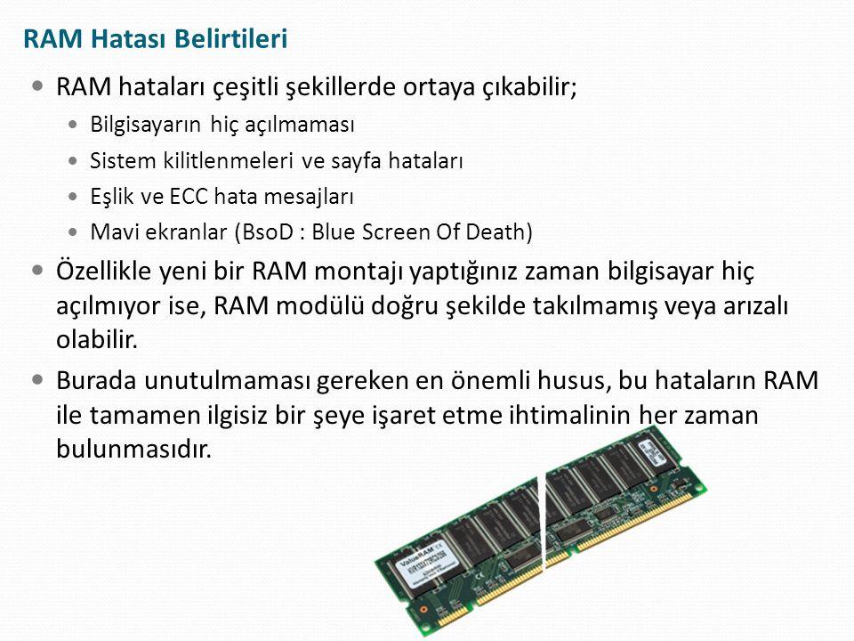 RAM Hatası Belirtileri