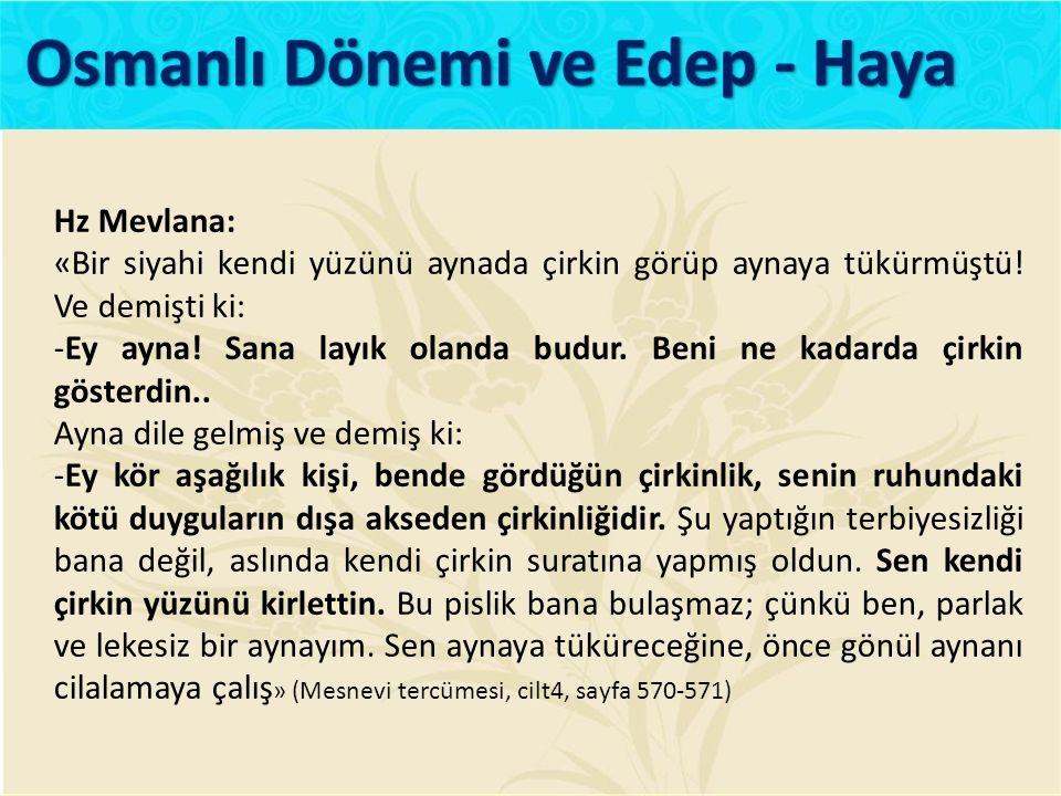 Osmanlı Dönemi ve Edep - Haya
