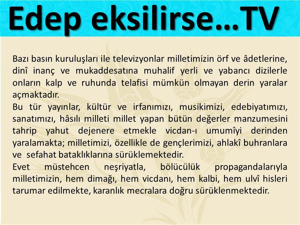 Edep eksilirse…TV