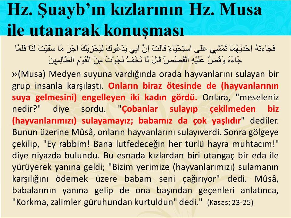Hz. Şuayb'ın kızlarının Hz. Musa ile utanarak konuşması