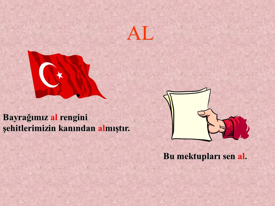 AL Bayrağımız al rengini şehitlerimizin kanından almıştır.