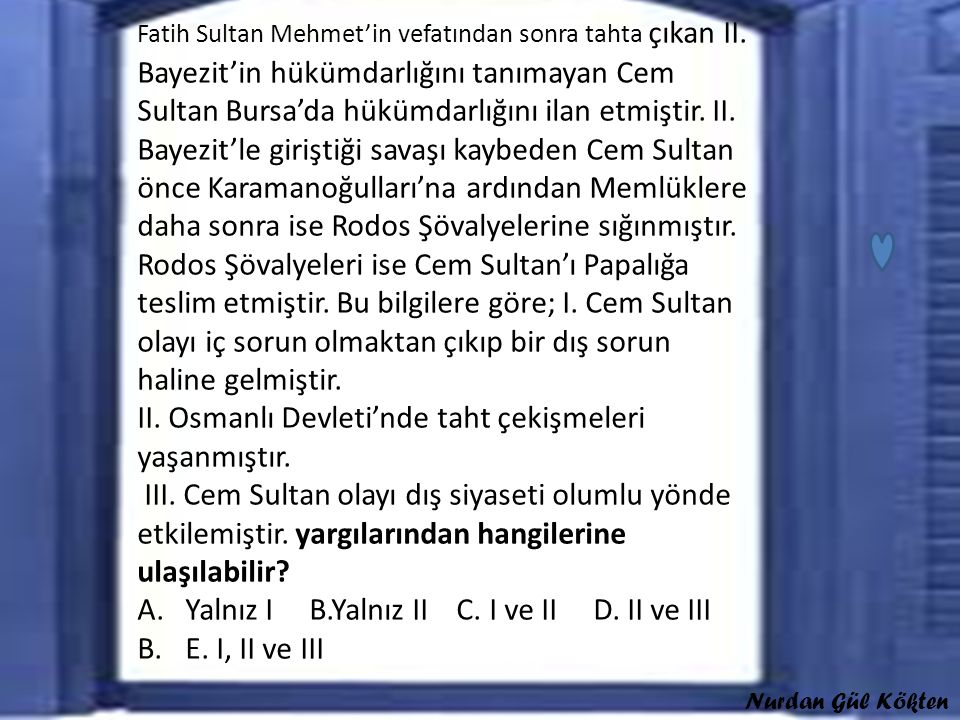 II. Osmanlı Devleti'nde taht çekişmeleri yaşanmıştır.